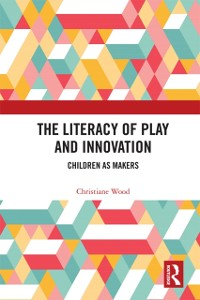 Cover Literacy of Play and Innovation