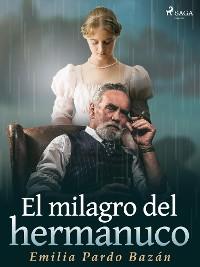 Cover El milagro del hermanuco