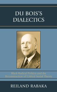 Cover Du Bois's Dialectics