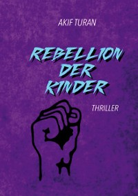 Cover Rebellion der Kinder