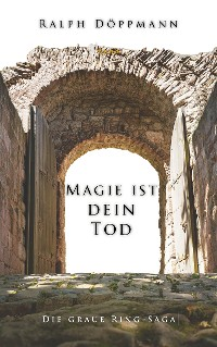 Cover Magie ist dein Tod