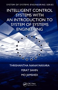 Cover Intelligent Control Systems with an Introduction to System of Systems Engineering