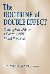 Cover Doctrine of Double Effect, The