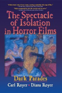 Cover Spectacle of Isolation in Horror Films