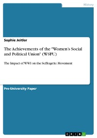 """Cover The Achievements of the """"Women's Social and Political Union"""" (WSPU)"""