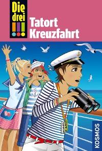 Cover Die drei !!!, 57, Tatort Kreuzfahrt (drei Ausrufezeichen)