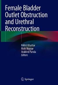 Cover Female Bladder Outlet Obstruction and Urethral Reconstruction