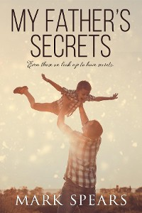 Cover My Father's Secrets