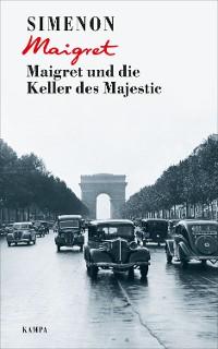 Cover Maigret und die Keller des Majestic