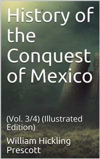 Cover History of the Conquest of Mexico