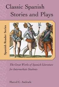 Cover Classic Spanish Stories and Plays