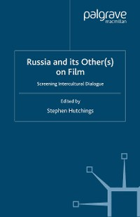 Cover Russia and its Other(s) on Film