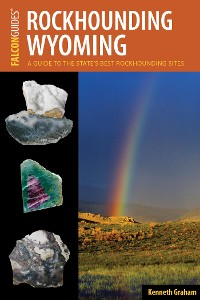 Cover Rockhounding Wyoming