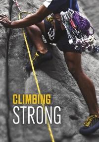 Cover Climbing Strong