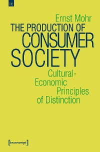 Cover The Production of Consumer Society
