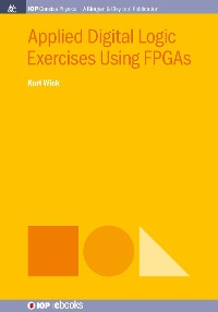 Cover Applied Digital Logic Exercises Using FPGAs