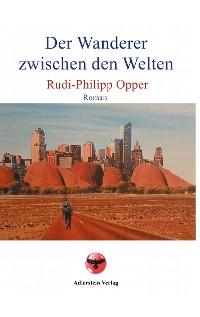 Cover Der Wanderer zwischen den Welten