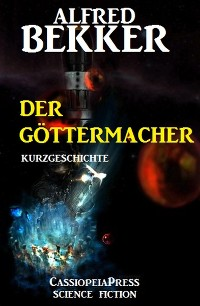 Cover Der Göttermacher: Kurzgeschichte