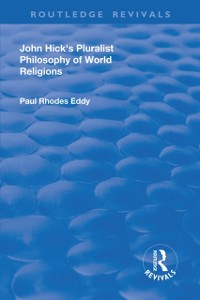 Cover John Hick's Pluralist Philosophy of World Religions