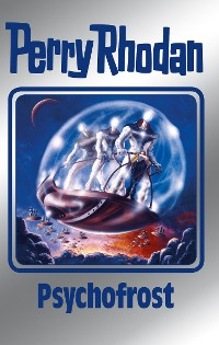 Cover Perry Rhodan 147: Psychofrost (Silberband)
