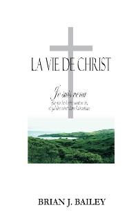 Cover La Vie de Crist