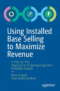 Cover Using Installed Base Selling to Maximize Revenue