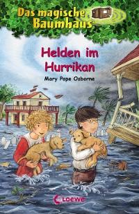 Cover Das magische Baumhaus 55 - Helden im Hurrikan