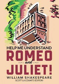 Cover Help Me Understand Romeo and Juliet!