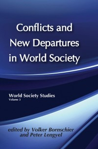 Cover Conflicts and New Departures in World Society