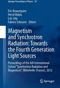 Cover Magnetism and Synchrotron Radiation: Towards the Fourth Generation Light Sources