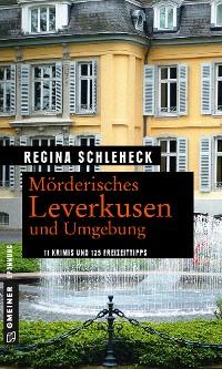 Cover Mörderisches Leverkusen und Umgebung