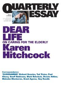 Cover Quarterly Essay 57 Dear Life