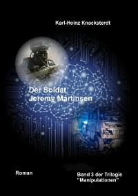 Cover Der Soldat Jeremy Martinsen