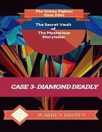 Cover Secret Vault of the Mysterious Storyteller: Case 3 Diamond Deadly