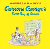 Cover Curious George's First Day of School (Read-aloud)