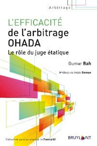 Cover L'efficacité de l'arbitrage OHADA