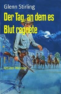 Cover Der Tag, an dem es Blut regnete