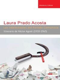 Cover Los intelectuales del Partido Comunista