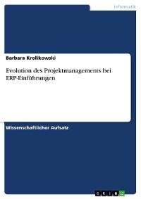 Cover Evolution des Projektmanagements bei ERP-Einführungen