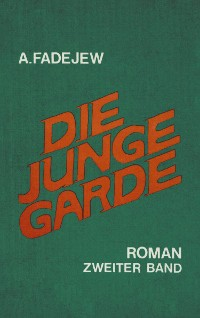 Cover Die junge Garde Band 2
