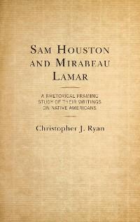 Cover Sam Houston and Mirabeau Lamar