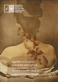 Cover Syphilis in Victorian Literature and Culture