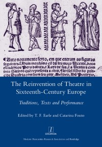 Cover Reinvention of Theatre in Sixteenth-century Europe