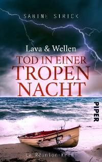 Cover Lava und Wellen: Tod in einer Tropennacht