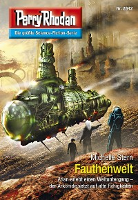Cover Perry Rhodan 2842: Fauthenwelt