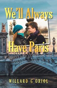 Cover We'Ll Always Have Paris