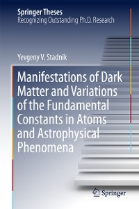 Cover Manifestations of Dark Matter and Variations of the Fundamental Constants in Atoms and Astrophysical Phenomena