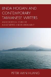 Cover Linda Hogan and Contemporary Taiwanese Writers