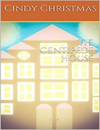 Cover The Centipede House