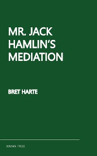 Cover Mr. Jack Hamlin's Mediation